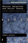Natural Selection and Social Theory