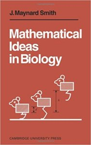 Mathematical Ideas in Biology